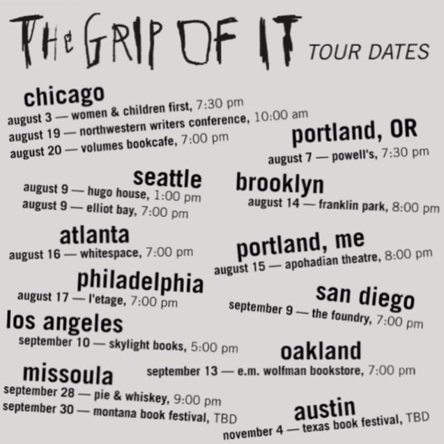 The Grip of It Book Tour Schedule