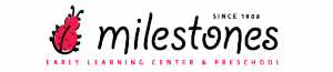 milestones early learning center
