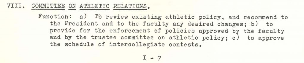 IWU Board of Trustees' Committee on Athletic Relations with the stated purpose of reviewing athletics' policies and schedules.