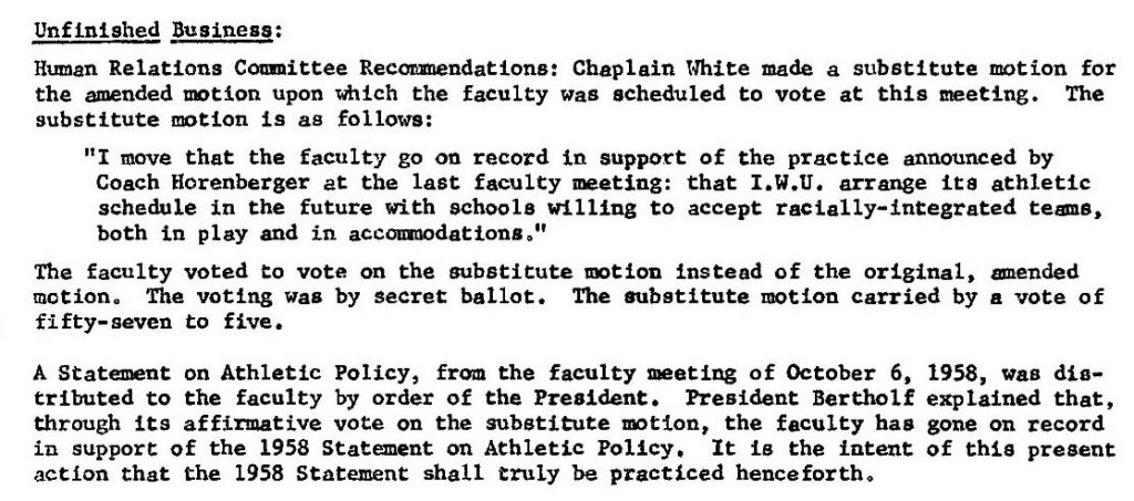 This document shows the faculty affirming an explicit statement about playing only racially-integrated teams but the less explicit 1958 policy is affirmed.