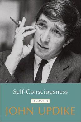 updike_selfconsciousness