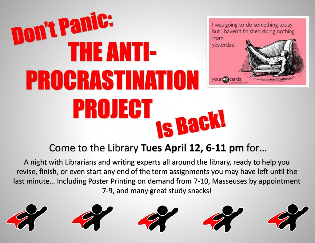 Anti-Procrastination Project Poster (Flyer Size) Spring 2016
