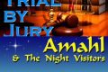 Trial by Jury & Amahl and the Night Visitors